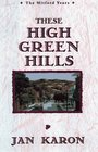 These High, Green Hills (Mitford, Bk 3)
