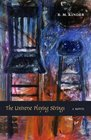 The Universe Playing Strings A Novel