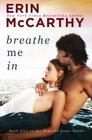 Breathe Me In (Blurred Lines) (Volume 5)