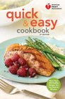 American Heart Association Quick  Easy Cookbook 2nd Edition More Than 200 Healthy Meals You Can Make in Minutes