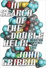 In Search of the Double Helix Quantum Physics and Life