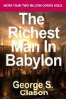 The Richest Man in Babylon Now Revised and Updated for the 21st Century  - Common
