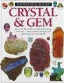Crystal and Gem (Eyewitness Books (Knopf))