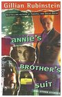 Annie's Brother's Suit and Other Stories