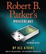 Robert B Parker's Wonderland