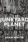 Junkyard Planet Inside the MultibillionDollar Trade in American Trash