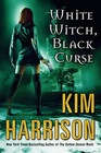 White Witch, Black Curse (The Hollows, Bk 7)