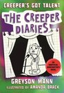 Creeper's Got Talent: The Creeper Diaries, An Unofficial Minecrafter?s Novel, Book Two