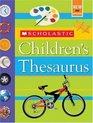 Scholastic Children's Thesaurus (Revised)
