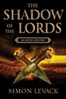 Shadow of the Lords (Aztec Mysteries)