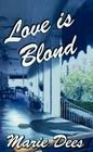 Love is Blond (Cassadaga, Bk 2)