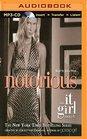 Notorious An It Girl Novel