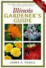 Illinois Gardener's Guide The What Where When How  Why of Gardening in Illinois
