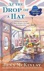 At the Drop of a Hat (Hat Shop, Bk 3)