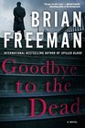 Goodbye to the Dead (Jonathan Stride, Bk 7)
