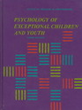 Psychology of Exceptional Children and Youth (Prentice-Hall Psychology)