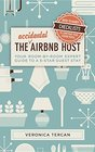 The Accidental Airbnb Host