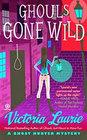 Ghouls Gone Wild (Ghost Hunter, Bk 4)