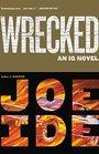 Wrecked (IQ, Bk 3)