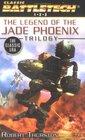 Classic BattleTech The Legend of the Jade Phoenix Trilogy