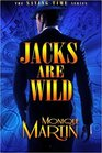Jacks Are Wild: An Out of Time Novel (Saving Time) (Volume 1)