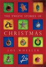The Twelve Stories of Christmas