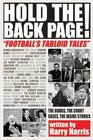 Hold the Back Page Football's Tabloid Tales