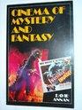 Cinema of Mystery and Fantasy
