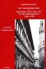 The Transformation of Buildings and the City in the Renaissance 13001550 A Graphic Introduction