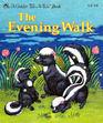 The Evening Walk