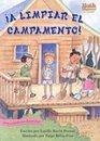 A Limpiar El Campamento/Clean-sweep Campers