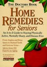The Doctor's Book of Home Remedies for Seniors