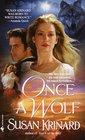 Once a Wolf (19th Century Werewolf, Bk 2)