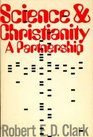Science and Christianity - a Partnership