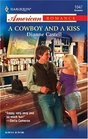 A Cowboy and a Kiss (Harlequin American Romance, No 1047)