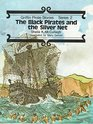 Griffin Pirate Stories The Black Pirate and the Silver Net Bk 14