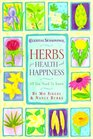 Herbs for Health and Happiness All You Need to Know