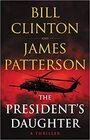 The President's Daughter A Novel