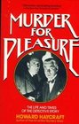 Murder for Pleasure The Life and Times of the Detective Story