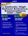 Arco Mastering the Catholic High School Entrance Examinations 2001