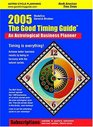 2005 The Good Timing Guide An Astrological Business Planner
