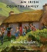 An Irish Country Family An Irish Country Novel