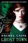 Ghost Town (Morganville Vampires, Bk 9)