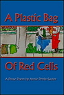 A Plastic Bag of Red Cells (At Hand Poetry Chapbook Series)