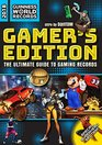 Guinness World Records 2018 Gamer's Edition The Ultimate Guide to Gaming Records