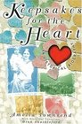 Keepsakes for the Heart: An Historical Biography