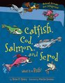 Catfish Cod Salmon and Scrod What Is a Fish