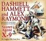 Secret Agent X-9 By Dashiell Hammett and Alex Raymond