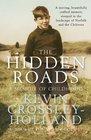 The Hidden Roads A Memoir of Childhood