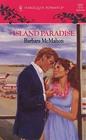 Island Paradise (Harlequin Romance, No 3221)